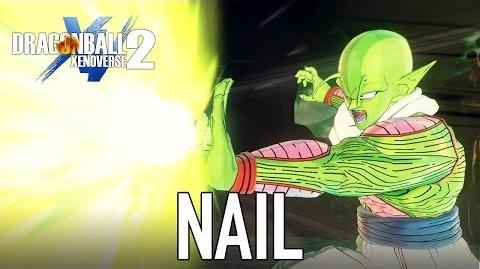 Dragon Ball Xenoverse 2 - PC PS4 XB1 - Nail (Gameplay)