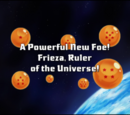 A Powerful New Foe! Frieza, Ruler of the Universe!