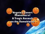 Vegeta's Covert Maneuvers! A Tragic Assault on the Namekians!