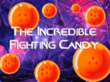 The Incredible Fighting Candy