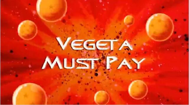File:Vegeta Must Pay.jpg