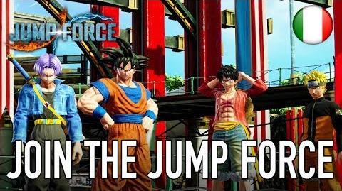 JUMP Force - PS4 XB1 PC - Join the Jump Force (Story Mode Trailer Italiano)