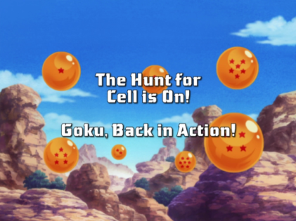 The Hunt for Cell is On! Goku, Back in Action!   Dragon ...