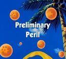 Preliminary Peril (Tien Shinhan Saga episode)