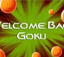 Welcome Back Goku