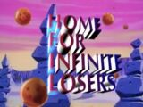 Home for Infinite Losers