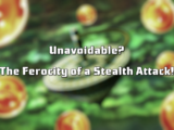 Unavoidable? The Ferocity of a Stealth Attack!