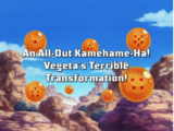 An All-Out Kamehameha! Vegeta's Terrible Transformation!
