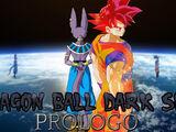 Dragon Ball Dark Side - Prólogo