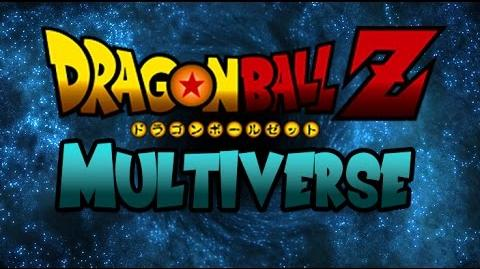 Dragon Ball Z Multiverse (Fan Animated Series) Outro