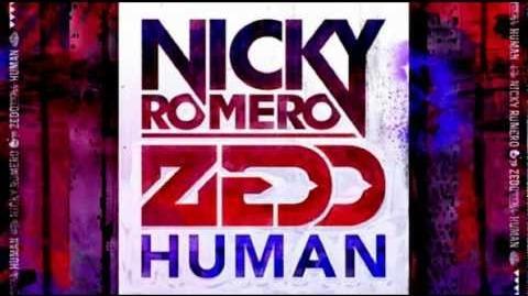 Nicky Romero & Zedd - Human (Original Mix) HQ
