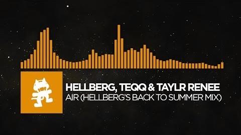 Hellberg, Teqq & Taylr Renee - Air (Hellberg's Back to Summer Mix) Monstercat FREE Release