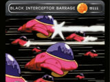 Black Interceptor Barrage