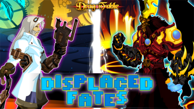 Displaced Fates
