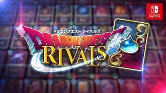 Nitendo Switch版『ドラゴンクエストライバルズ』ゲーム紹介