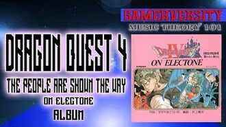 Dragon Quest 4 the People are Shown the Way On Electone