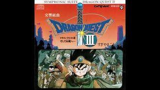 Symphonic Suite Dragon Quest III Into the Legend... 交響組曲 「ドラゴンクエストIII」 そして伝説へ…