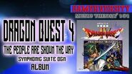 Dragon Quest 4 the People are Shown the Way Symphonic Suite Original Game Music