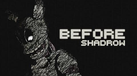 Before (Five Nights at Freddy's 3 Fan Song) - Shadrow