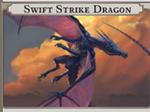 Swift Strike Dragon