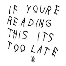 If your reading this its too late