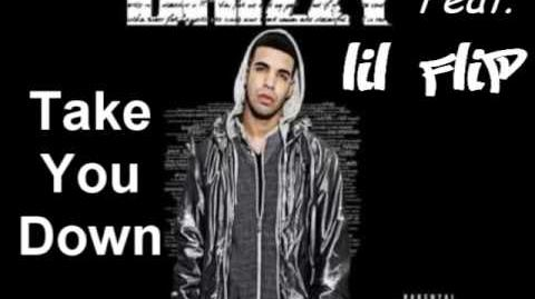 Lil' Flip feat. Drake - Take You Down