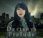 Destinys Prelude
