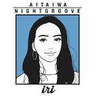 Iri - Aitaiwa . Night Groove