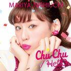 Nishiuchi Mariya - Chu Chu HellO