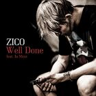 Zico - Well Done