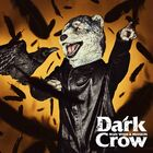 MAN WITH A MISSION - Dark Crow-CD