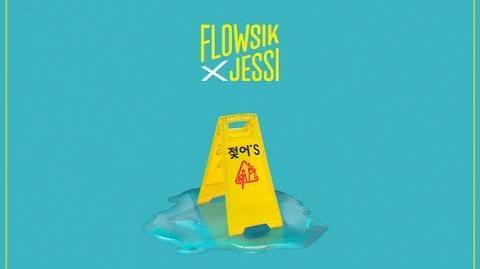 """FLOWSIK x JESSI - """" 젖어'S (WET) """" MV"""
