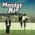 Monday Kiz - Monday Kiz