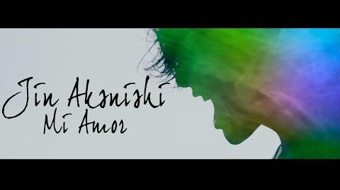 Jin Akanishi - Mi Amor (Official Music Video)