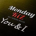 Monday Kiz - You & I