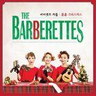 The Barberettes - Carol- Hun Hun Christmas
