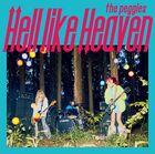 The peggies - Hell like Heaven