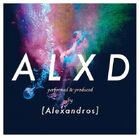 -Alexandros- - ALXD