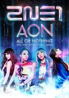 2NE1 World Tour 'ALL OR NOTHING' In Japan