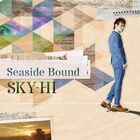 SKY-HI - Seaside Bound-CD