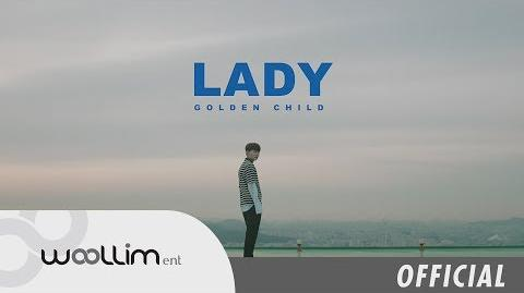 """골든차일드(Golden Child) """"LADY"""" Official MV"""