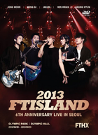 2013 FTISLAND 6th Anniversary Live In Seoul 'FTHX'