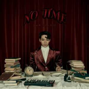 No Time - Jun. K