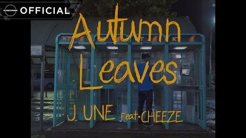 준(JUNE) - 'Autumn Leaves (Feat