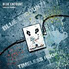 BLUE ENCOUNT - TIMELESS ROOKIE