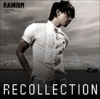 Rain - Rainism (Recollection)