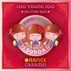 Orange Caramel - Cho Young Soo All Star