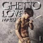 MABU - mäbu ghetto love I-CD