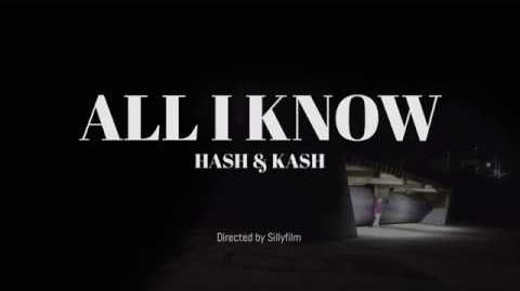 All i know (Hash Swan & dKash) PV