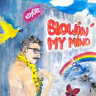 Koyote - Blowin' My Mind